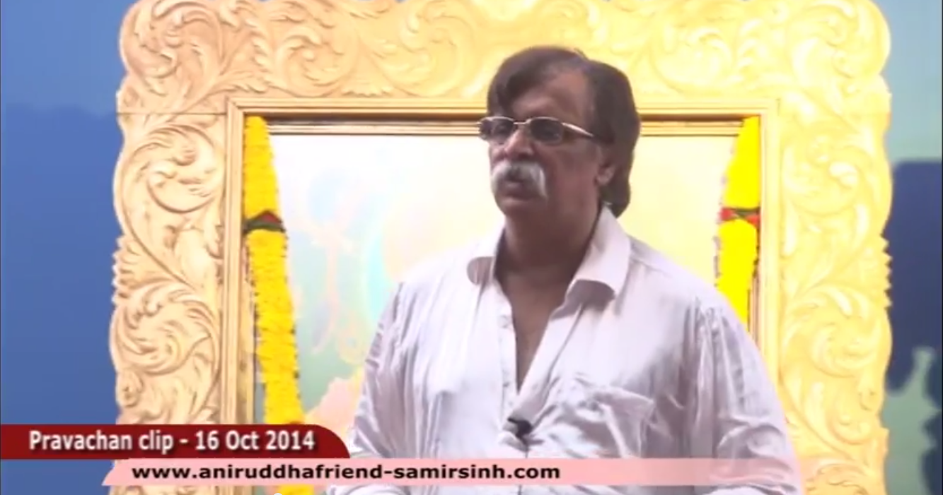 जसे कर्म तसे फल  (You Reap What You Sow) - Aniruddha Bapu Marathi Discourse 16 Oct 2014